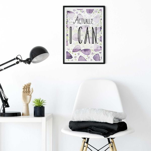 "Quote Print ""Actually I Can"""